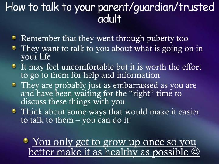 How to talk to your parent/guardian/trusted adult
