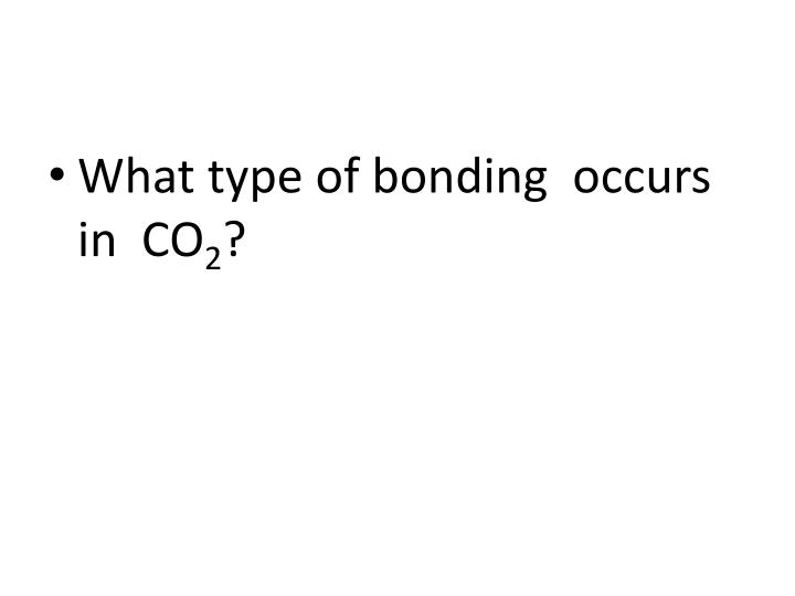 What type of bonding  occurs  in  CO
