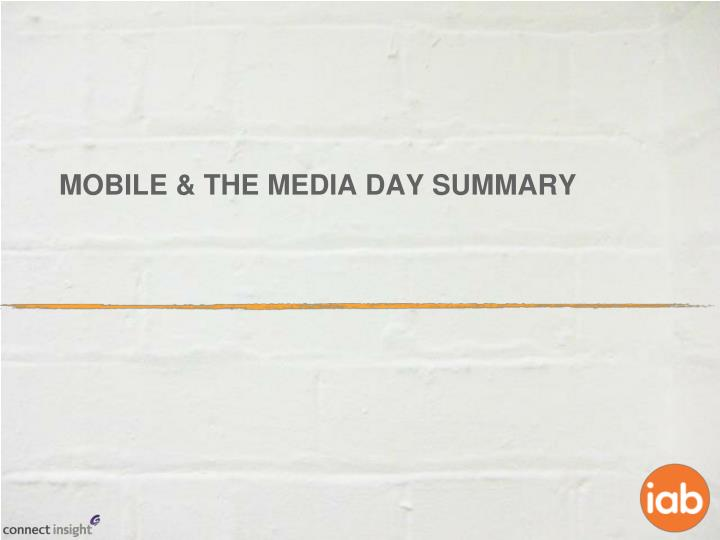 mobile the media day summary