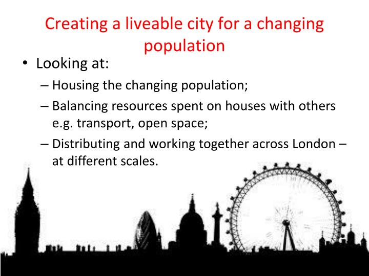 Creating a liveable city for a changing population