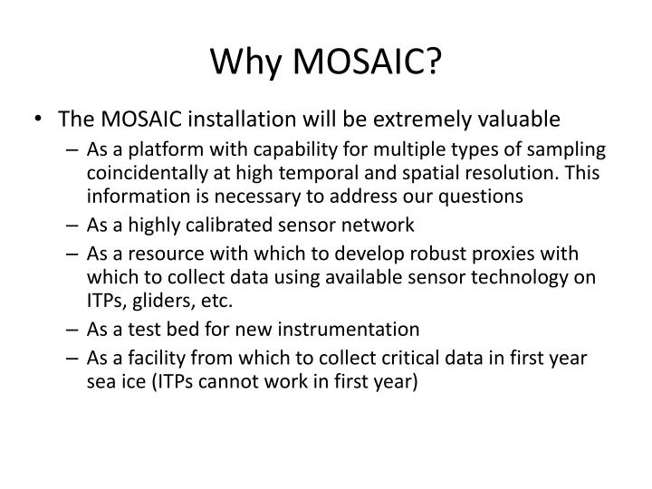 Why MOSAIC?