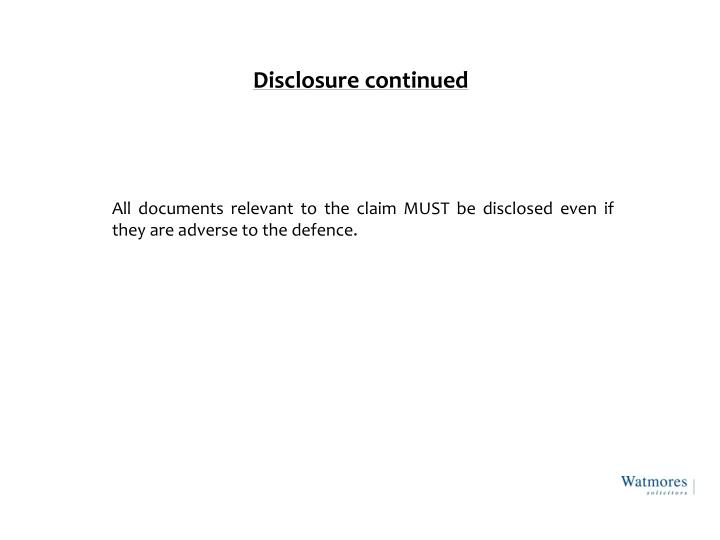 Disclosure continued