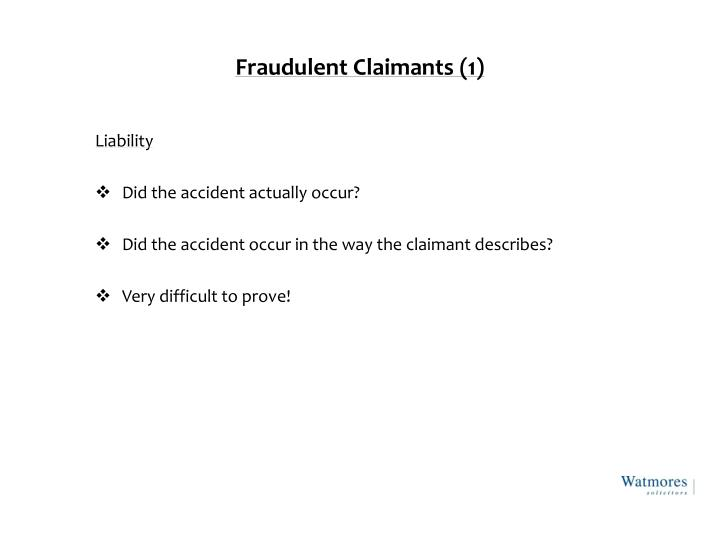 Fraudulent Claimants (1)