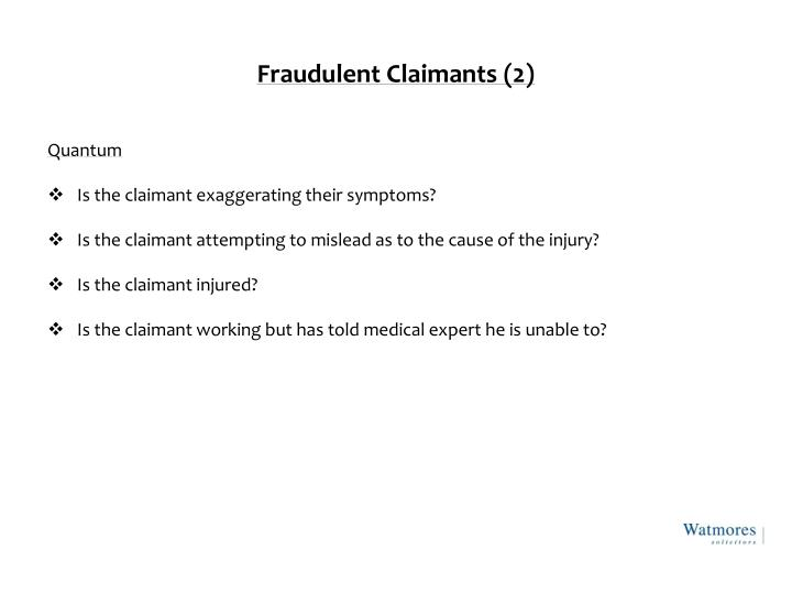 Fraudulent Claimants (2)