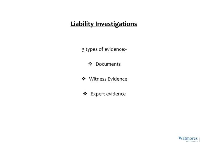 Liability Investigations