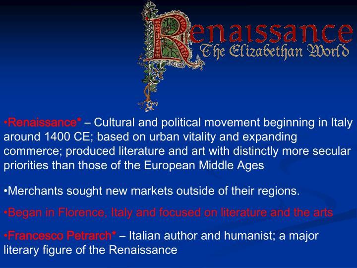 Renaissance*