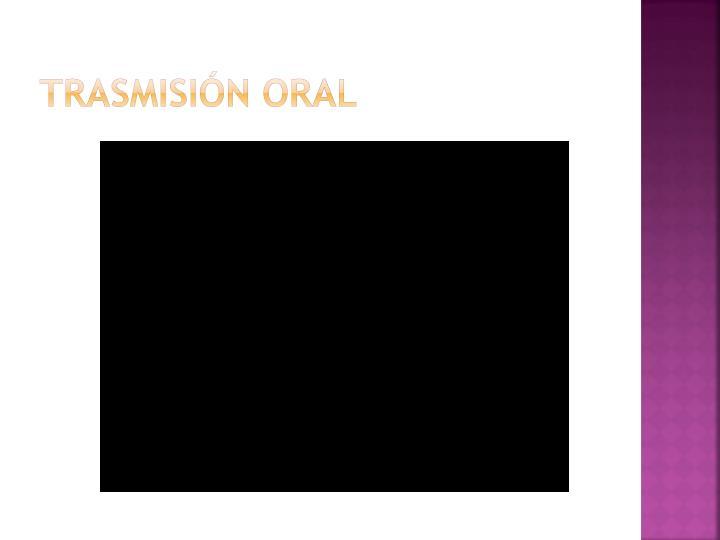Trasmisión oral