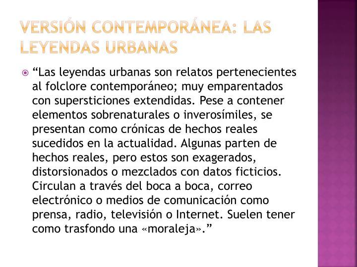 Versión contemporánea: las leyendas urbanas