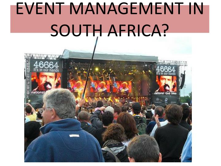 EVENT MANAGEMENT IN SOUTH AFRICA?
