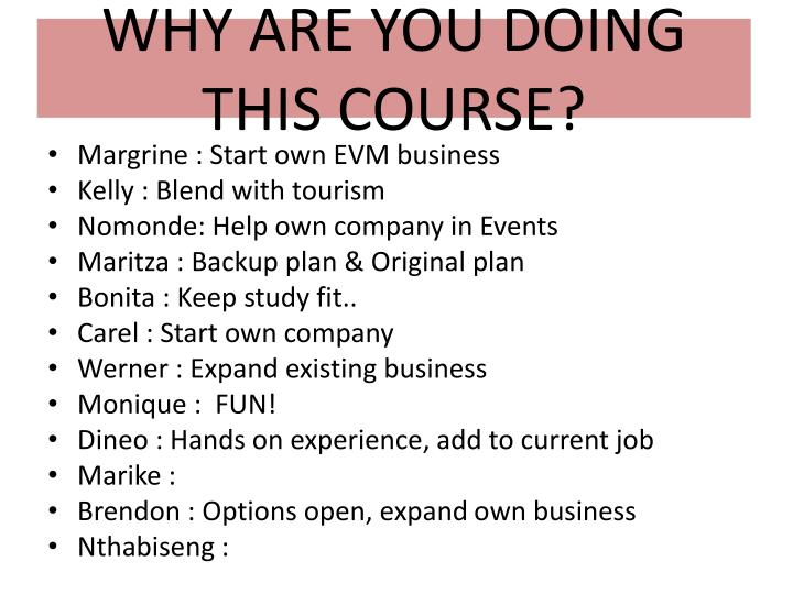 WHY ARE YOU DOING THIS COURSE?