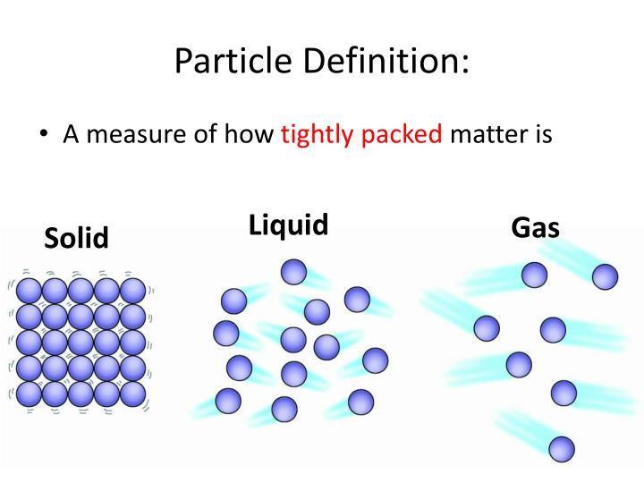 Particle Definition: