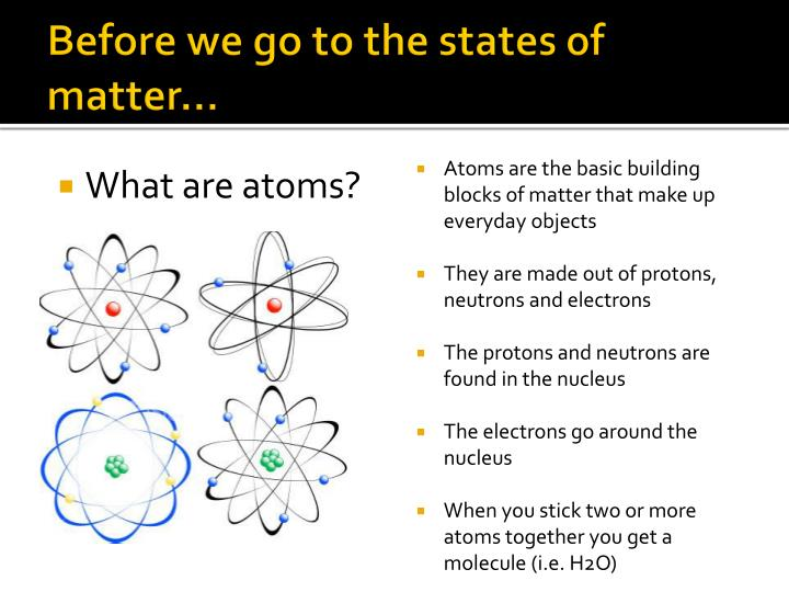Before we go to the states of matter…