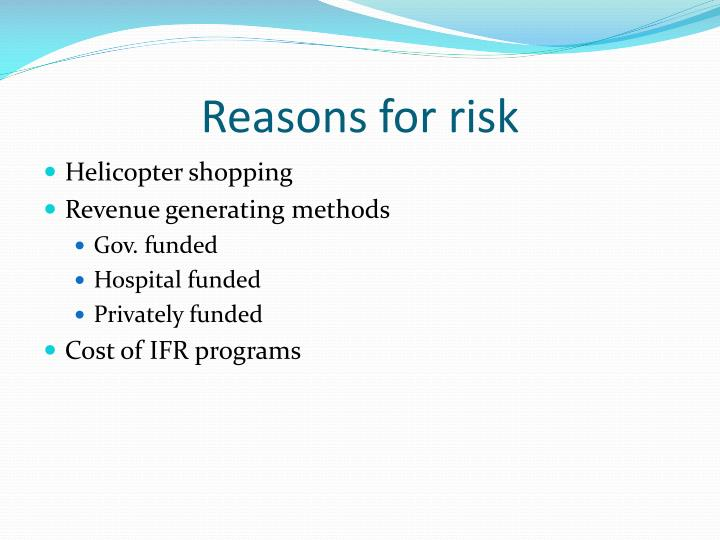 Reasons for risk