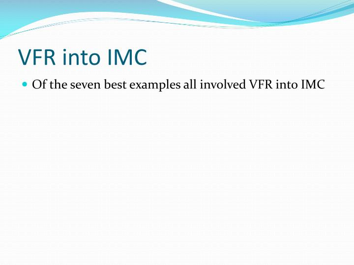 VFR into IMC
