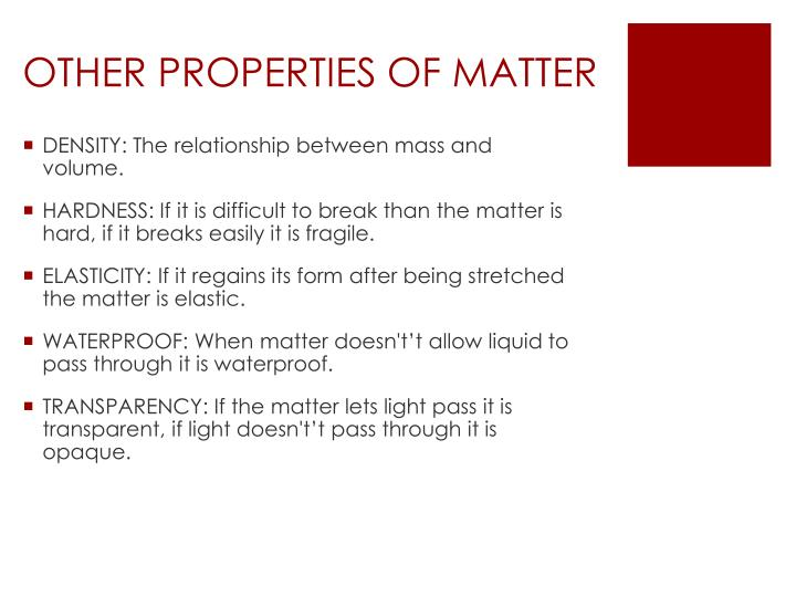 OTHER PROPERTIES OF MATTER