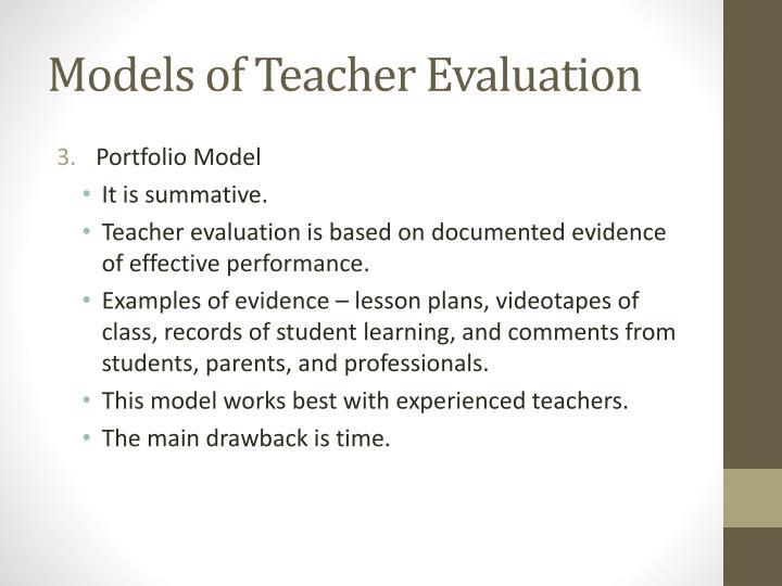 Models of Teacher Evaluation