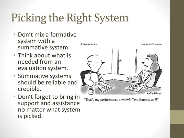 Picking the Right System