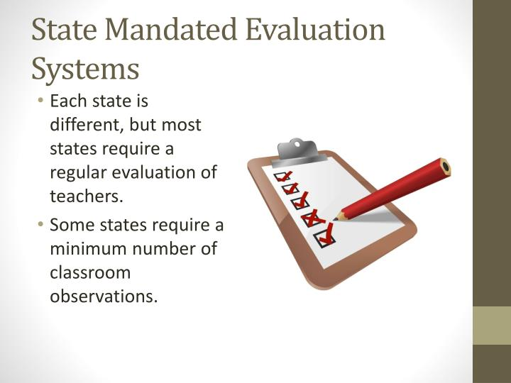 State Mandated Evaluation Systems