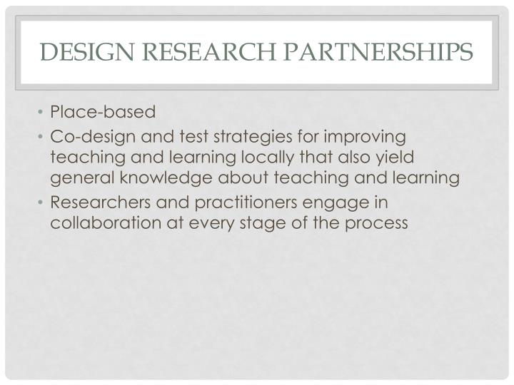 Design Research PARTNERSHIPS