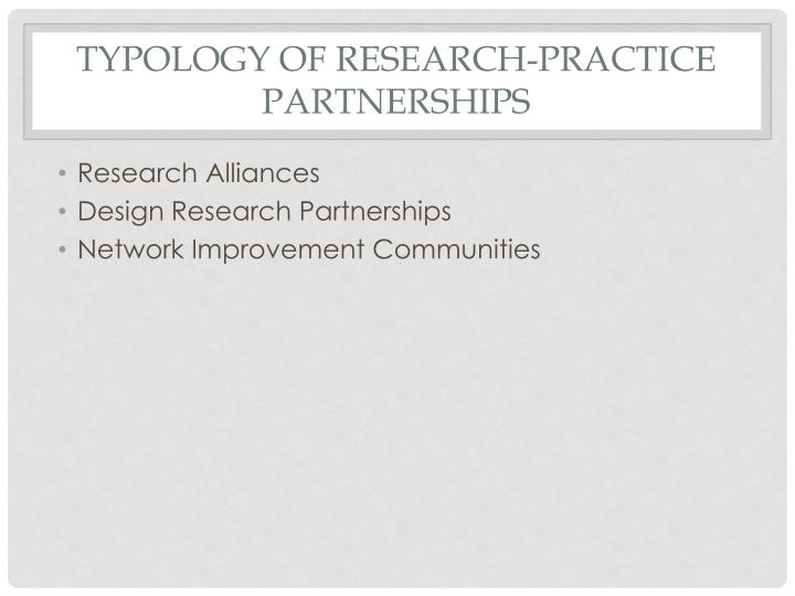 Typology of Research-practice Partnerships