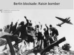 berlin blockade raisin bomber