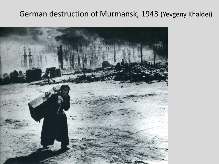 German destruction of Murmansk, 1943