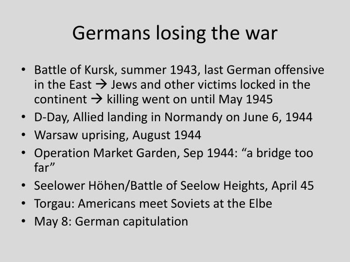 Germans losing the war