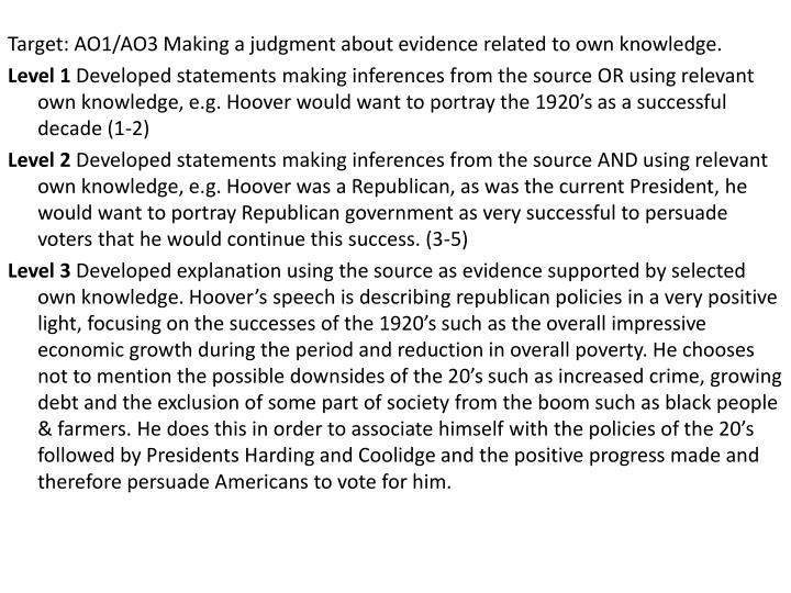 Target: AO1/AO3 Making a judgment about evidence related to own knowledge.