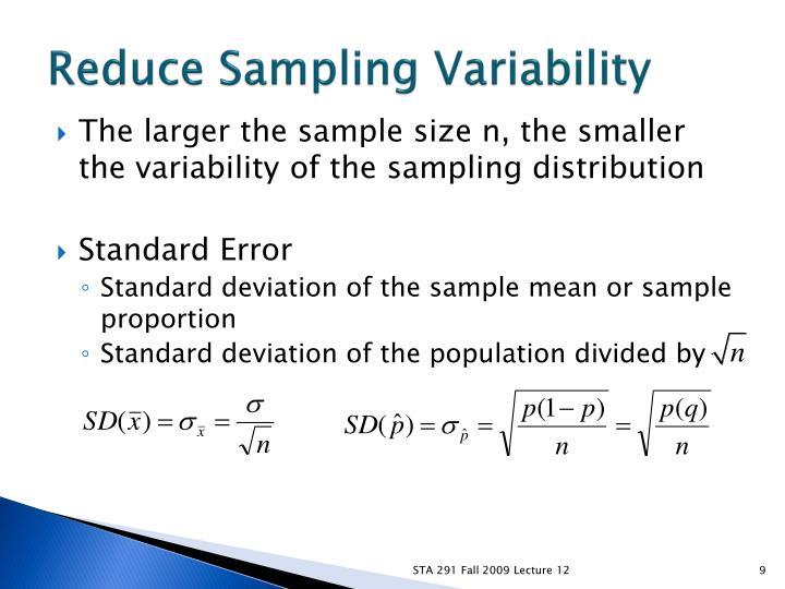Reduce Sampling Variability