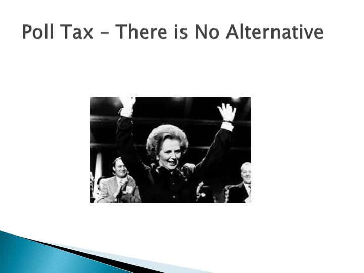 Poll Tax – There is