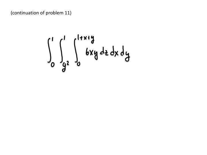 (continuation of problem 11)