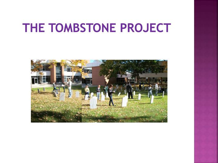 The Tombstone Project