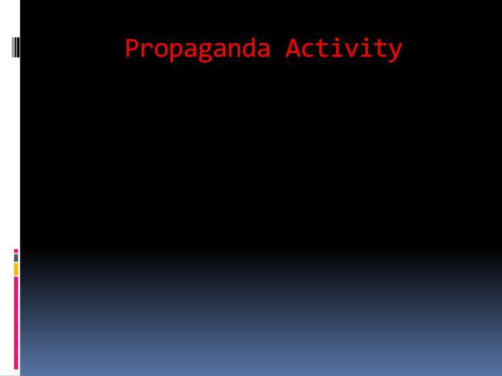 Propaganda Activity