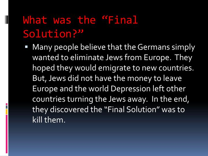 """What was the """"Final Solution?"""""""