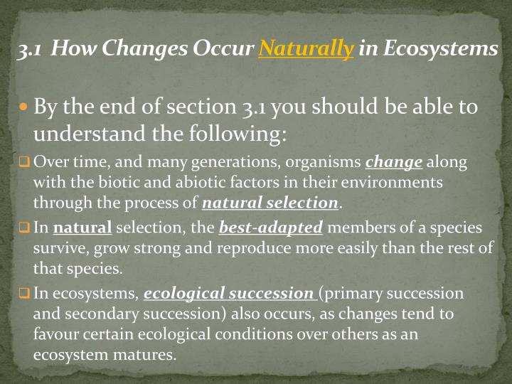 3 1 how changes occur naturally in ecosystems