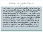why our product is different