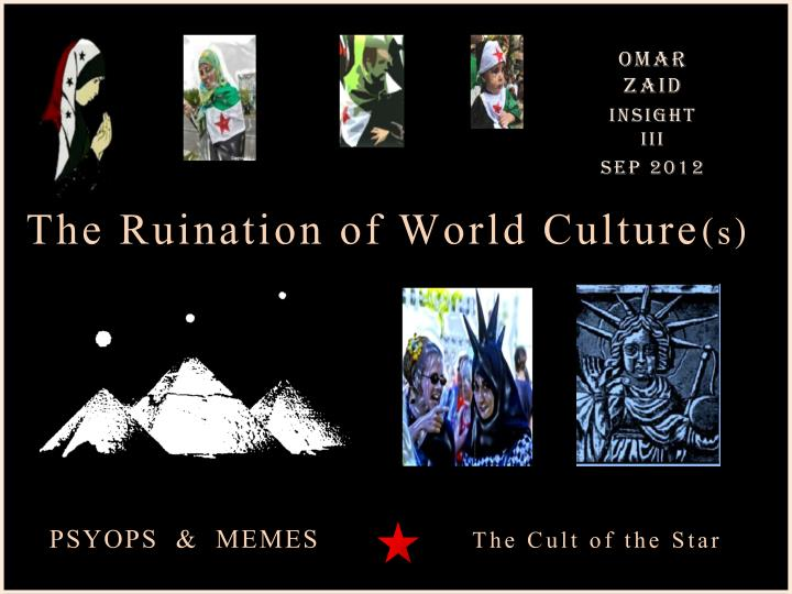 The Ruination of World Culture