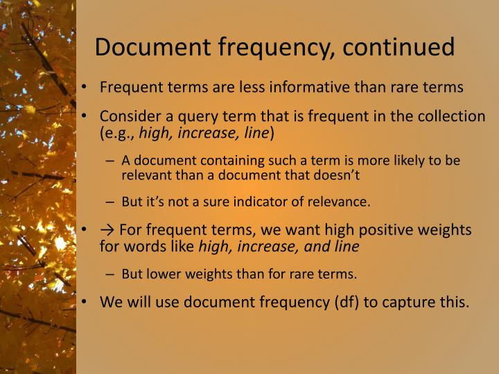 Document frequency, continued