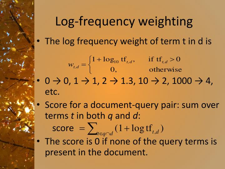 Log-frequency weighting