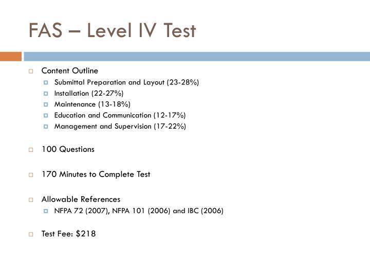 FAS – Level IV Test