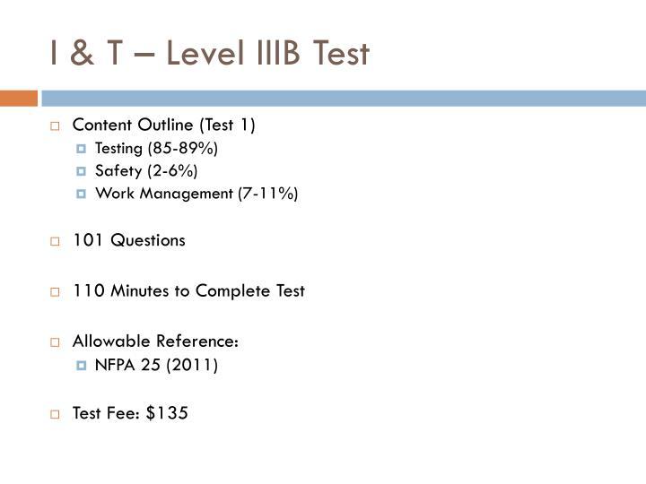 I & T – Level IIIB Test