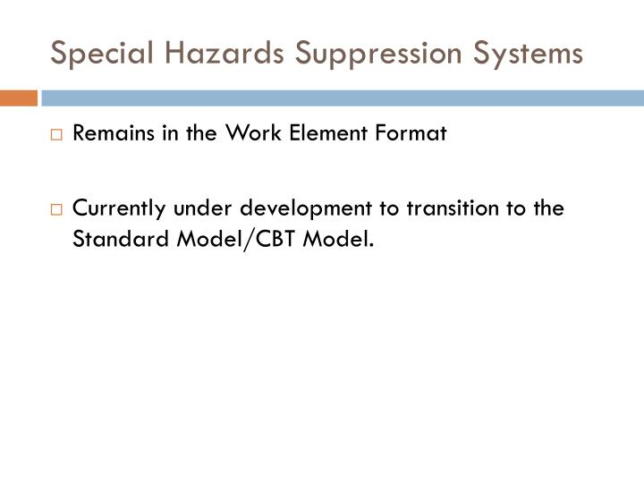 Special Hazards Suppression Systems