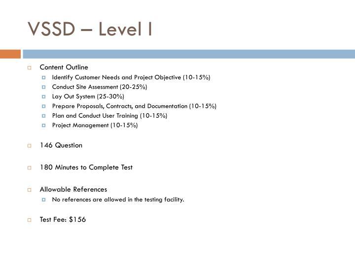 VSSD – Level I