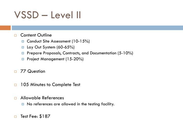 VSSD – Level II