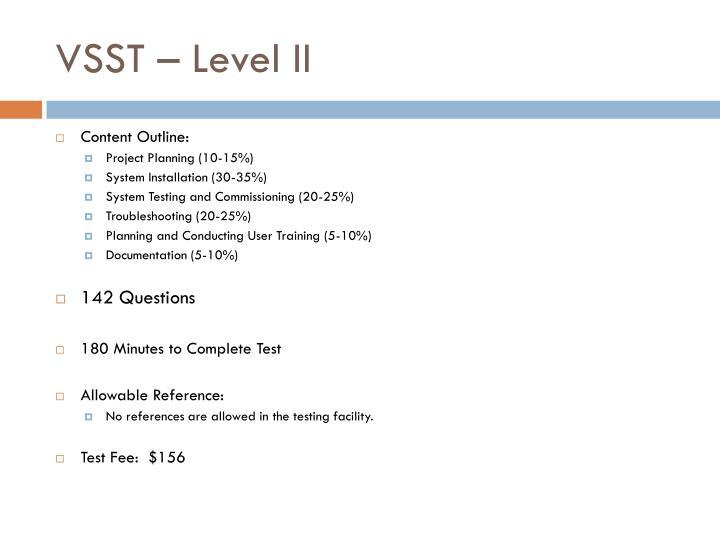 VSST – Level II