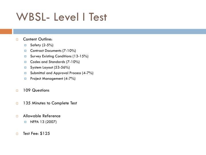 WBSL- Level I Test