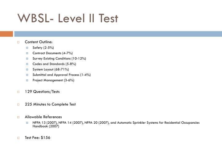 WBSL- Level II Test