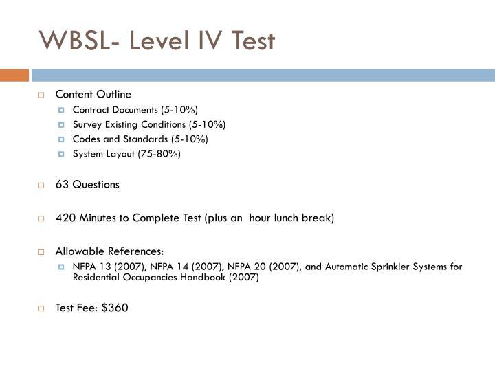 WBSL- Level IV Test