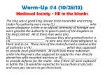 warm up 4 10 28 13 medieval society fill in the blanks