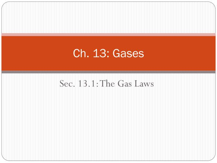 ch 13 gases